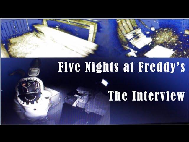 [FNaF] The Interview - REAL LIFE FNAF