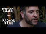 Radnor & Lee - Be Like The Being // Emergent Sounds Unplugged