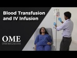 Blood Transfusion and Intravenous Infusion - Clinical Skills