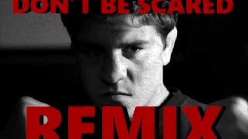 Nick Diaz - Don't Be Scared Homie REMIX ft. Jason