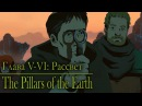 The Pillars of the Earth. Столпы Земли: Предатели.10
