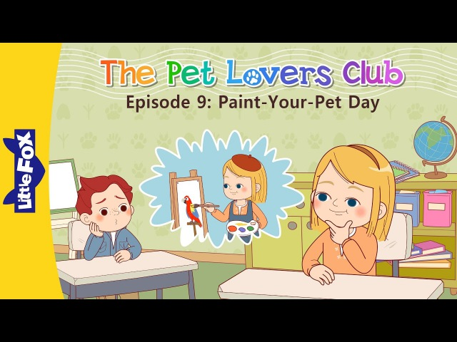 The Pet Lovers Club 9: Paint-Your-Pet Day | Level 3 | By Little Fox