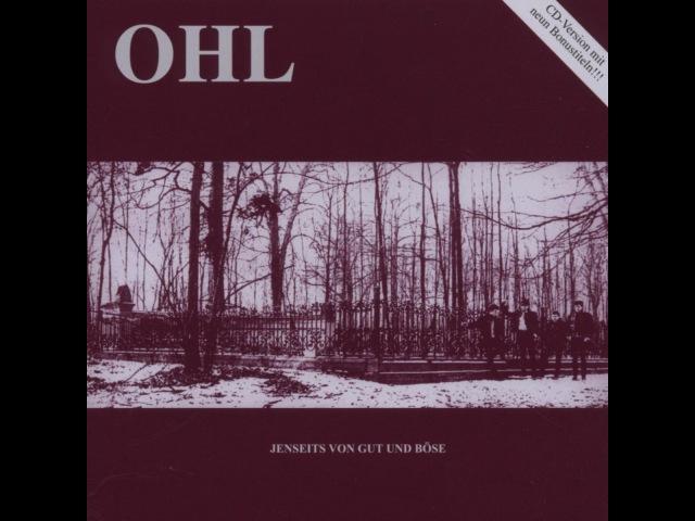 OHL Jenseits von Gut und Böse Teenage Rebel Records Full Album