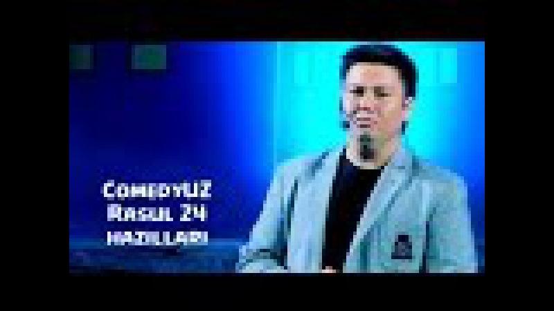 ComedyUZ - Rasul 24 hazillari | КамедиУЗ - Расул 24 хазиллари