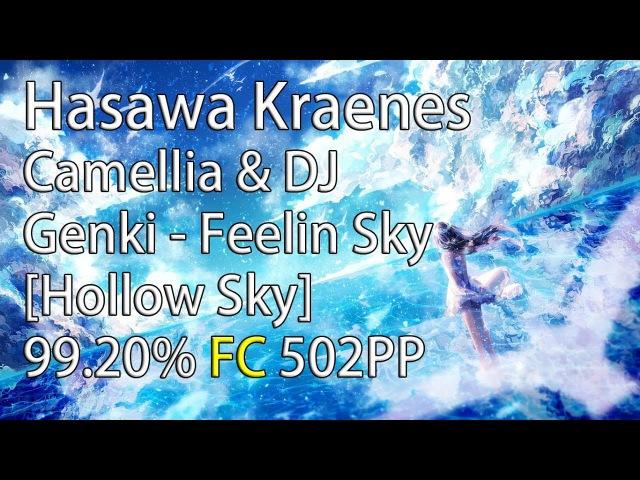 Hasawa Kraenes | Camellia DJ Genki - Feelin Sky [Hollow Sky] HR 99.20% 2673/2679x 502pp 24