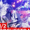 1/2 Orchestra   1/2 Оркестра