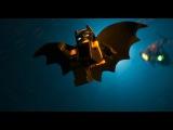 «Лего Фильм Бэтмен» 2017 Трейлер дублированный