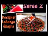SAREE 2 DESIGNER LEHENGA / GHAGRA /PAVADAI - DIY - RECYCLING OLD FABRICS 2 NEW DESIGNER GARMENT
