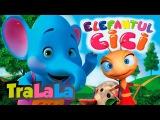 60 min Elefantul Cici | TraLaLa
