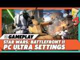 Battlefront 2 - PC Ultra Settings First Person Gameplay 1440p60fps E3 2017