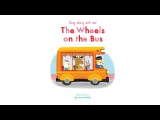 Sing Along With Me The Wheels on the Bus - Nosy Crow Nursery Rhymes