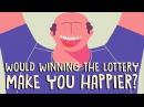 40. Would winning the lottery make you happier? - Raj Raghunathan