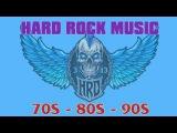Best Hard Rock Songs Ever  Greatest Hard Rock Songs  Hard Rock 70's - 80's - 90's