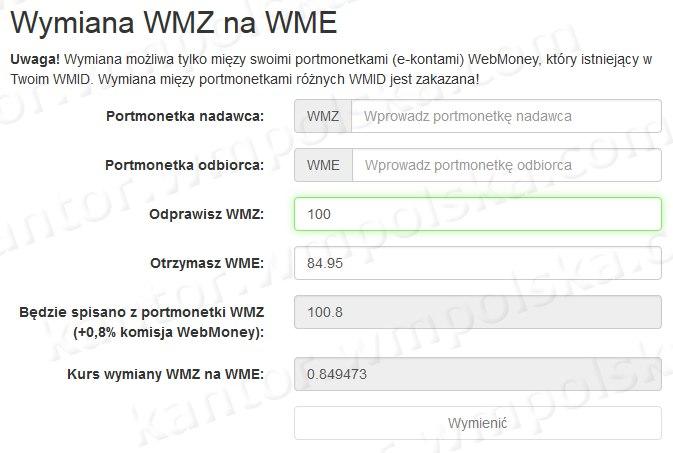 W Kantor WebMoney jeśli odprawisz 100 WMZ, to otrzymasz na konto 84,95. To znaczy, że otrzymasz więncej na 0,8 Euro. Zalecam