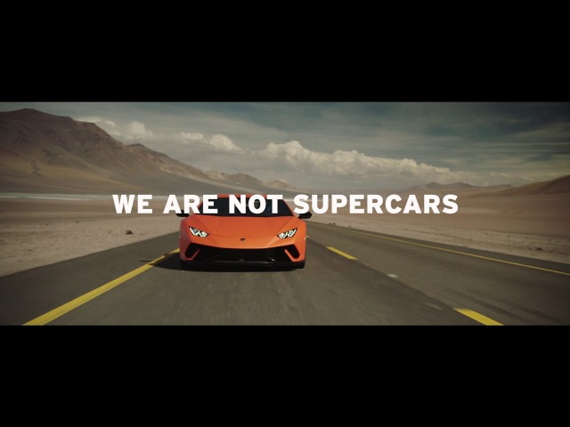 We are not supercars, We are Lamborghini
