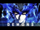 Demons -「Anime MV」~ AMV
