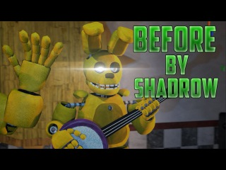 [SFM FNAF] Before by Shadrow [Collab with VillmuS]