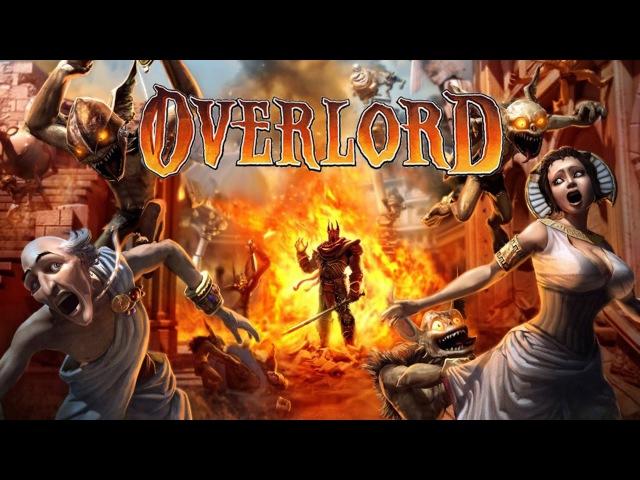 Быть злым - круто! Обзор игры Overlord (Greed71 Review)