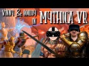 DUNGEONS AND DRAGONS IN VR!   Mythica VR - HTC Vive Gameplay