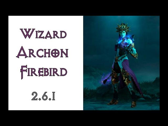 Diablo 3: ТОП билд чародейка в Архонте в сете Убранство Огненной Птицы 2.6.1