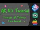 Apple ARKit Tutorial: How to Build Tilt Brush Paint Demo in Unity