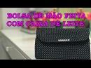 DO LIXO AO LUXO BOLSA DE MÃO FEITA COM CAIXA DE LEITE