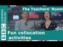 The Teachers' Room Fun collocation activities