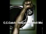 C C Catch Heaven and Hell Mix
