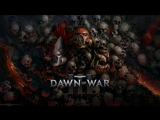 [Стрим] Warhammer 40000: Dawn of War 3