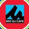 Mio DJ Cafe
