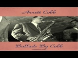 Arnett Cobb Ft. Red Garland George Duvivier - Ballads By Cobb - Remastered 2016
