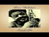 Ben Webster Ft. Oscar Peterson Herb Ellis - Soulville - Remastered 2016
