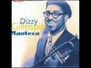 Dizzy Gillespie Manteca (Full album)