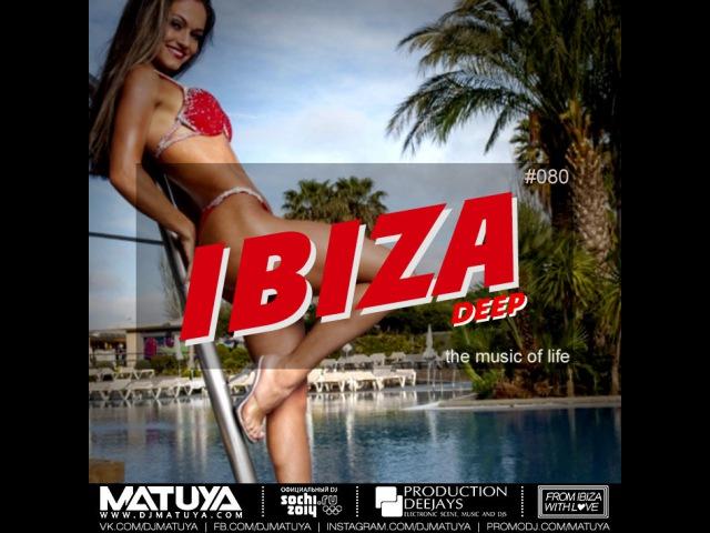 DJ MATUYA IBIZA 080