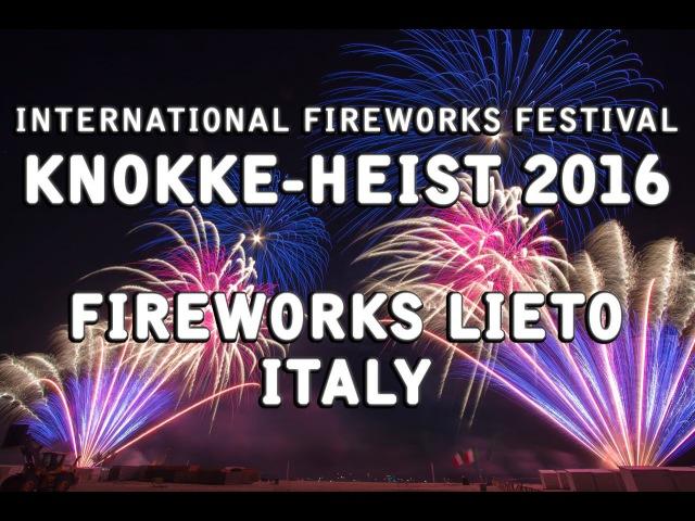 Int. Vuurwerkfestival Knokke-heist 2016 Fireworks Lieto - Italy \ Italië - Feu dartifice