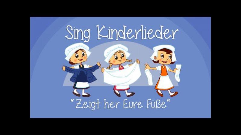 Zeigt her Eure Füße Kinderlieder zum Mitsingen Sing Kinderlieder