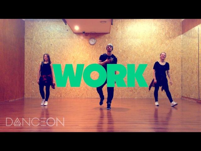 WORK - Rihanna, Drake Hip-hop Dance | @iamandrewheart choreography