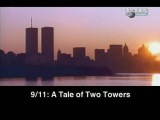 Discovery Channel. 911 - A tale of two towers (2002)