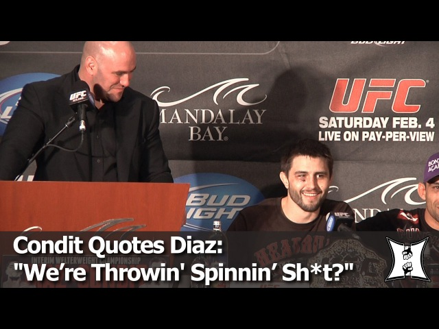 """UFC's Condit Drops Diaz's Famous """"We're Throwin' Spinning Sh*t Now"""" Quote For The 1st Time"""