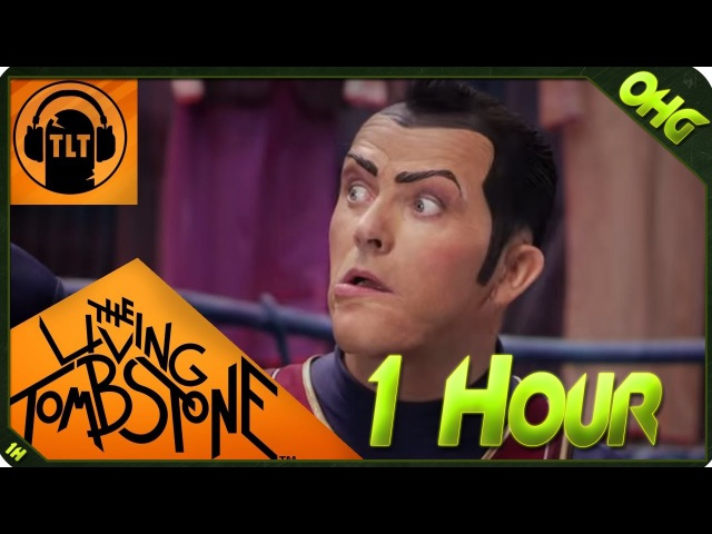 We Are Number One Remix 1 HOUR but by The Living Tombstone (Lazytown) and it's (1 Hour)