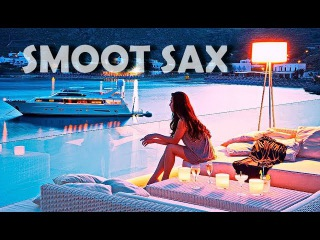 4 HOURS SMOOTH SAX /Jazz Cafe Soft Relaxing Saxophone Instrumental Romantic Sensual Music