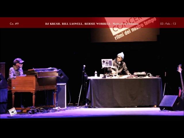 DJ KRUSH, BILL LASWELL, BERNIE WORRELL: Method of Defiance - 5th Column - Live 2