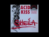 Sheila - Acid Kiss (Hacienda Mix)
