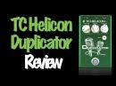 TC Helicon Duplicator - Fast Review - Português