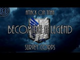 (Attack on Titan AMV) Remember the Survey Corps (ft. John Dreamer - Becoming a Legend) DarkLogic