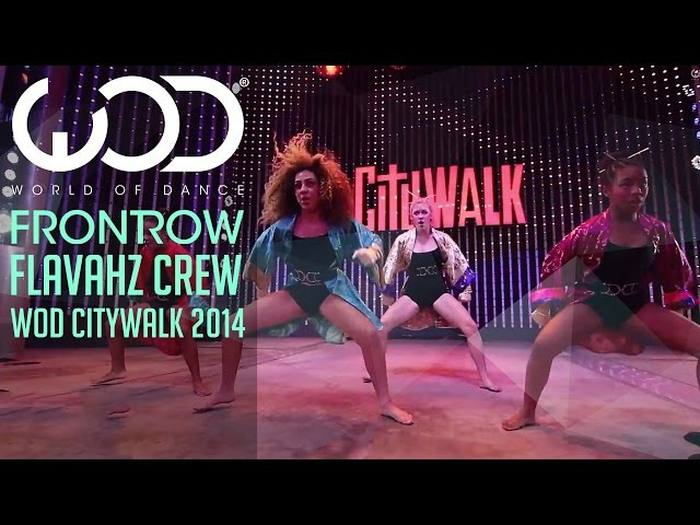 Flavahz World of Dance Live FRONTROW Citywalk 2014 WODLIVE '14