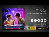 Trip Lang (ChaCha) Watazu Remix