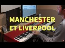 Manchester et Liverpool (Marie Laforêt) - Piano Cover Sheet