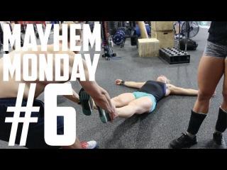 MAYHEM MONDAY #6