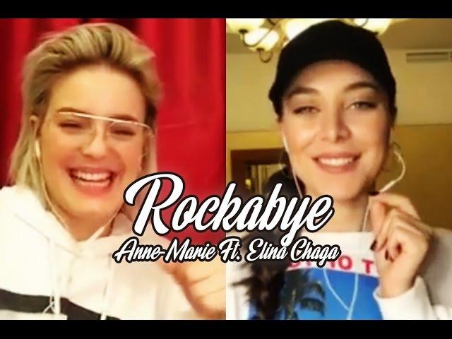 Rockabye - Anne-Marie Ft. Elina Chaga (Элина Чага) via Smule Lyrics